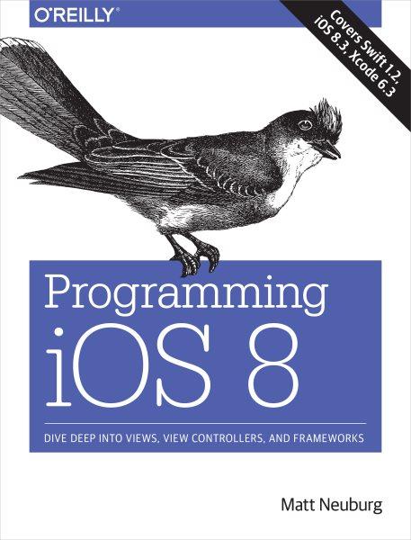 Programming iOS 8 /