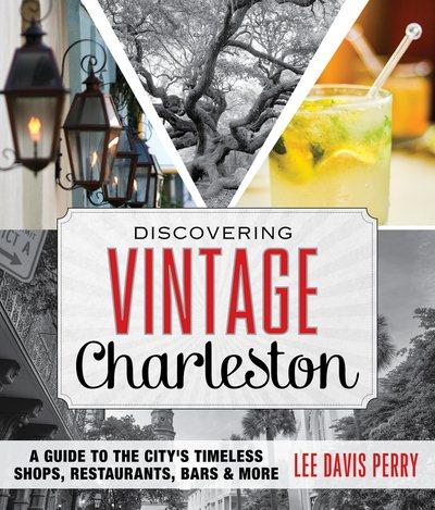 Discovering Vintage Charleston