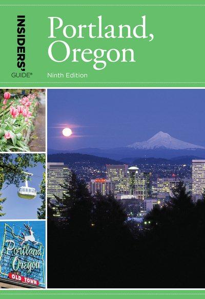Insiders Guide to Portland, Oregon