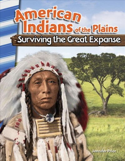 American Indians of the Plains