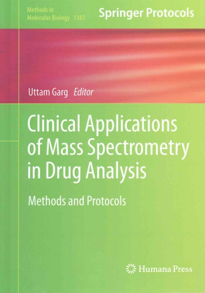 Clinical Applications of Mass Spectrometry in Drug Analysis