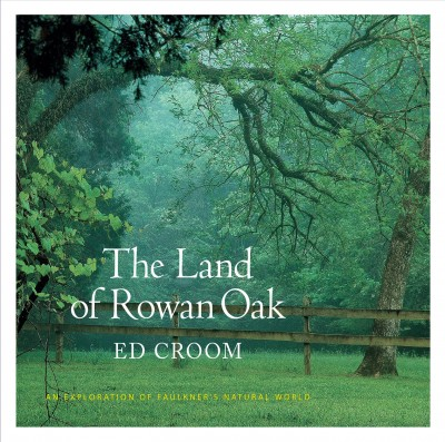 The Land of Rowan Oak