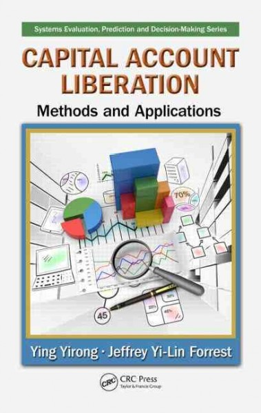 Capital account liberation : methods and applications