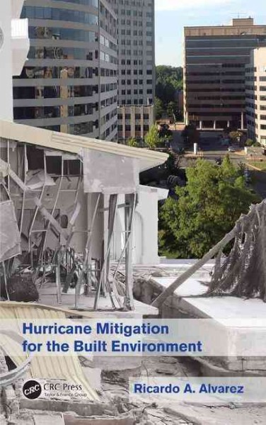 Hurricane mitigation for the built environment /