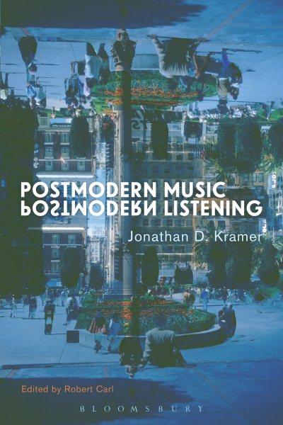 Postmodern music, postmodern listening /