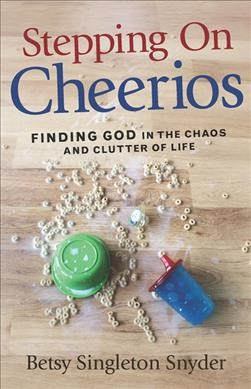Stepping on Cheerios