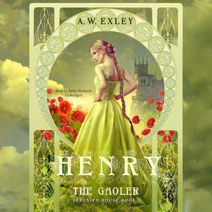 Henry, the Gaoler