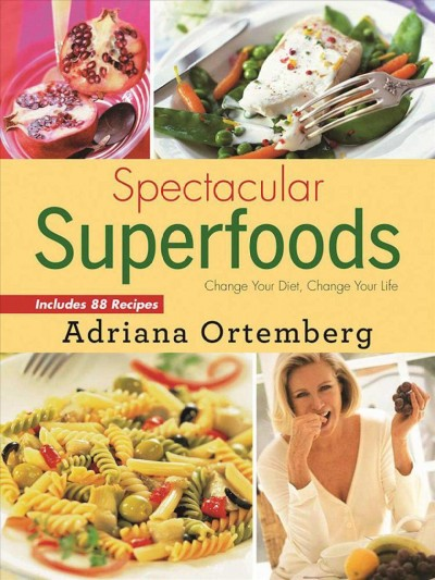 Spectacular Superfoods