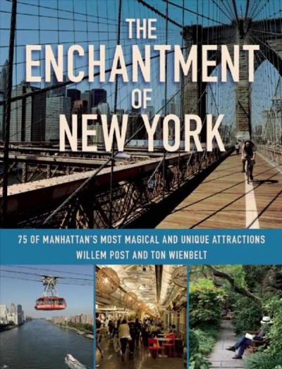 The Enchantment of New York