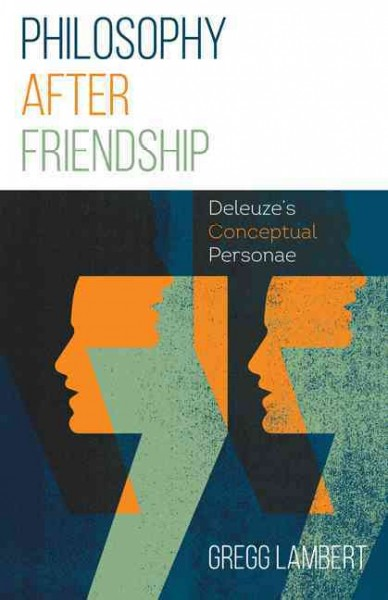Philosophy After Friendship