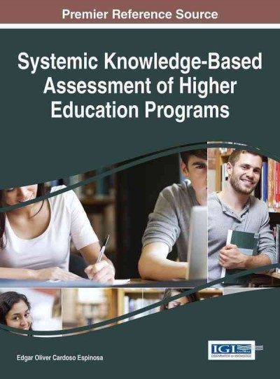 Systemic knowledge-based assessment of higher education programs /
