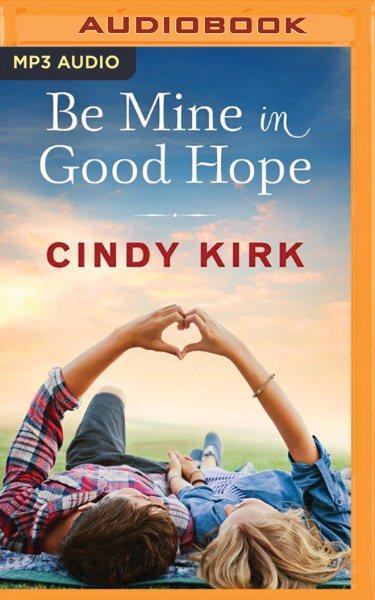 Be Mine in Good Hope