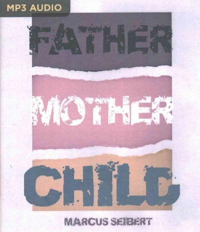 Father, Mother, Child