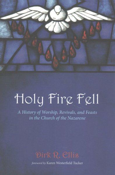Holy Fire Fell