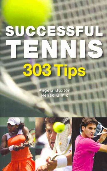 Successful tennis : 303 tips /