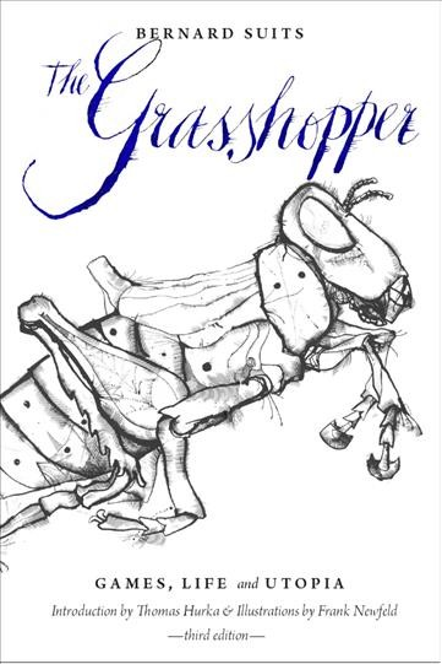 The grasshopper : games, life and utopia /