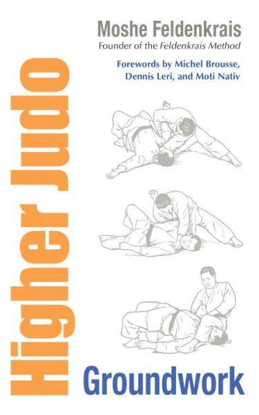 Higher judo : groundwork /