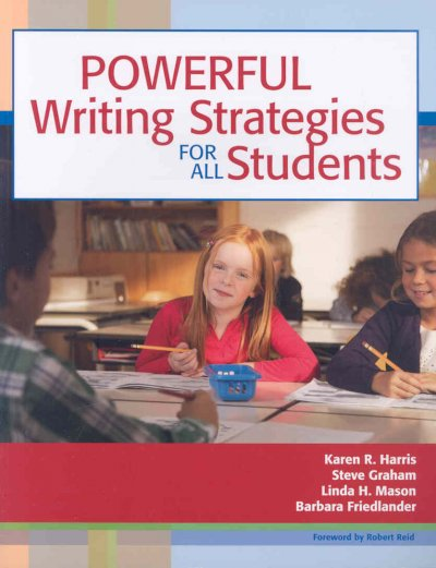 Powerful writing strategies for all students /
