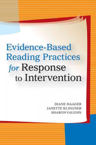 Evidence-based reading practices for response to intervention /