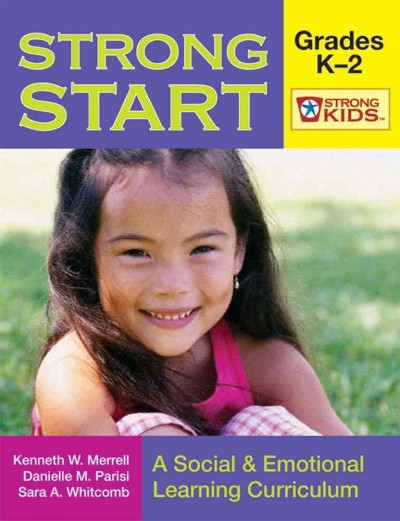 Strong start : a social & emotional learning curriculum /