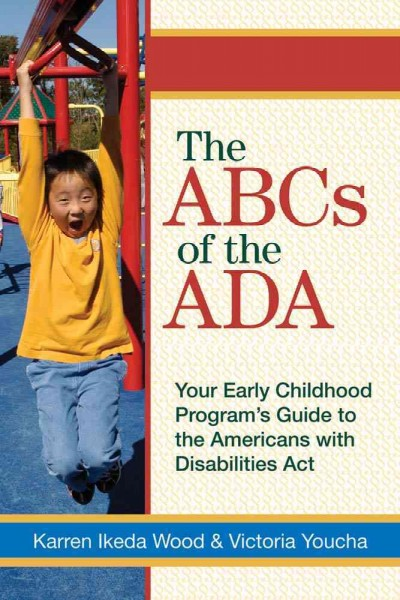 The ABCs of the ADA : your early childhood program