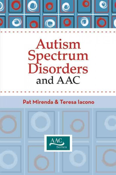 Autism spectrum disorders and AAC /