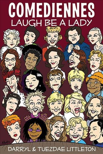 Comediennes : laugh be a lady /