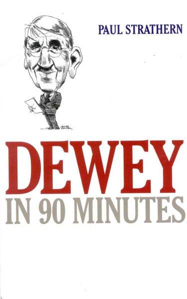 Dewey in 90 minutes /