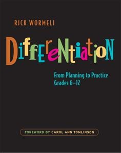 Differentiation : from planning to practice, grades 6-12 /