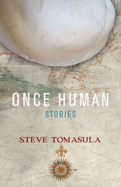 Once human : stories /