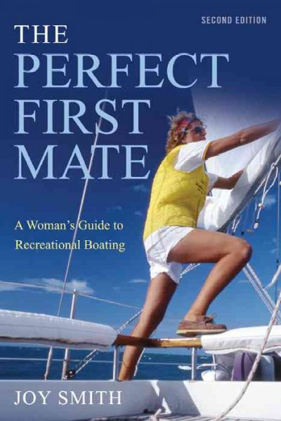 The perfect first mate : a woman