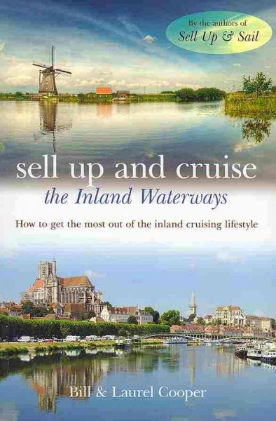Sell up and cruise : the inland waterways /