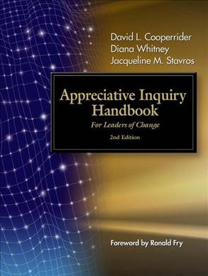 Appreciative inquiry handbook for leaders of change /
