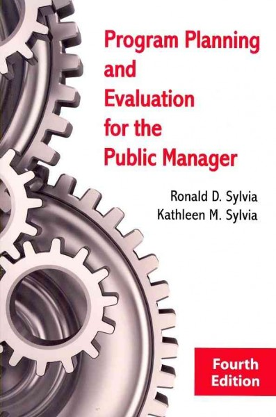 Program planning and evaluation for the public manager /