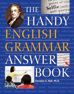 The Handy English Grammar Answer Book
