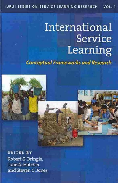 International service learning : conceptual frameworks and research /