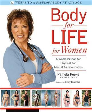 Body-for-LIFE for women : a woman