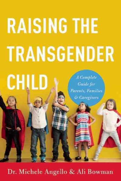 Raising the Transgender Child