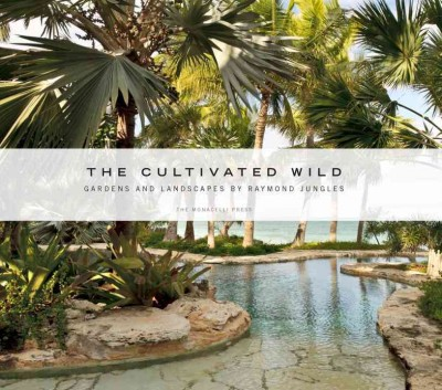 The cultivated wild : gardens and landscapes /