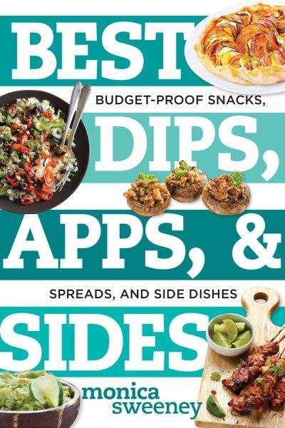 Best Dips, Apps, & Sides