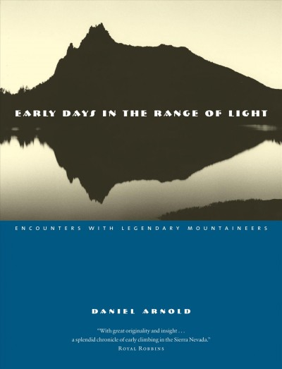 Early days in the range of light : encounters with legendary mountaineers /