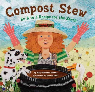 Compost stew : an A to Z recipe for the earth 封面