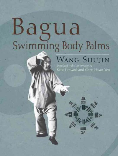 Bagua swimming body palms /
