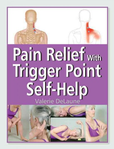 Pain relief with trigger point self-help /