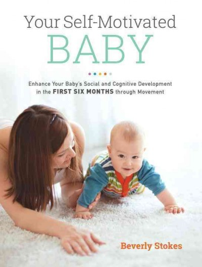 Your Self-motivated Baby
