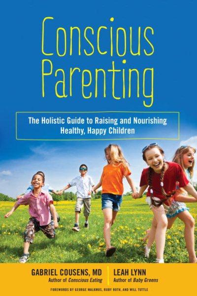 Conscious Parenting