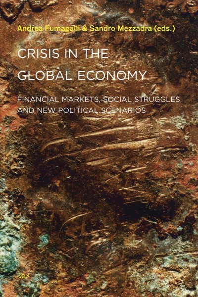 Crisis in the global economy:financial markets, social struggles, and new political scenarios