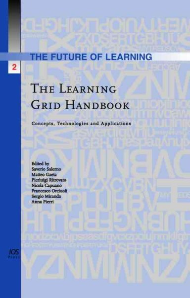 The Learning Grid handbook :  concepts, technologies and applications /
