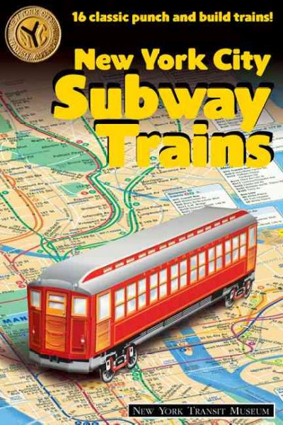 New York City Subway Trains: 12 Classic Punch-and-Build Trains!