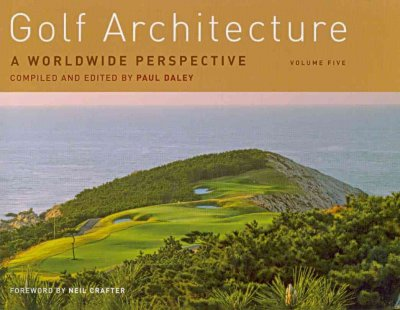 Golf architecture : a worldwide perspective /